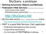 skyquery a prototype