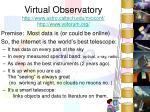 virtual observatory http www astro caltech edu nvoconf http www voforum org