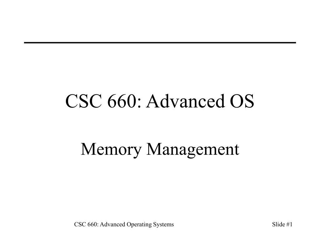 csc 660 advanced os l.