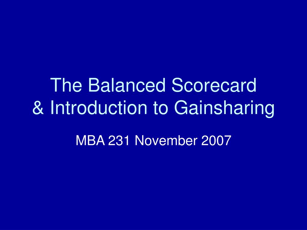 the balanced scorecard introduction to gainsharing l.