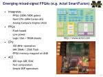 emerging mixed signal fpgas e g actel smartfusion