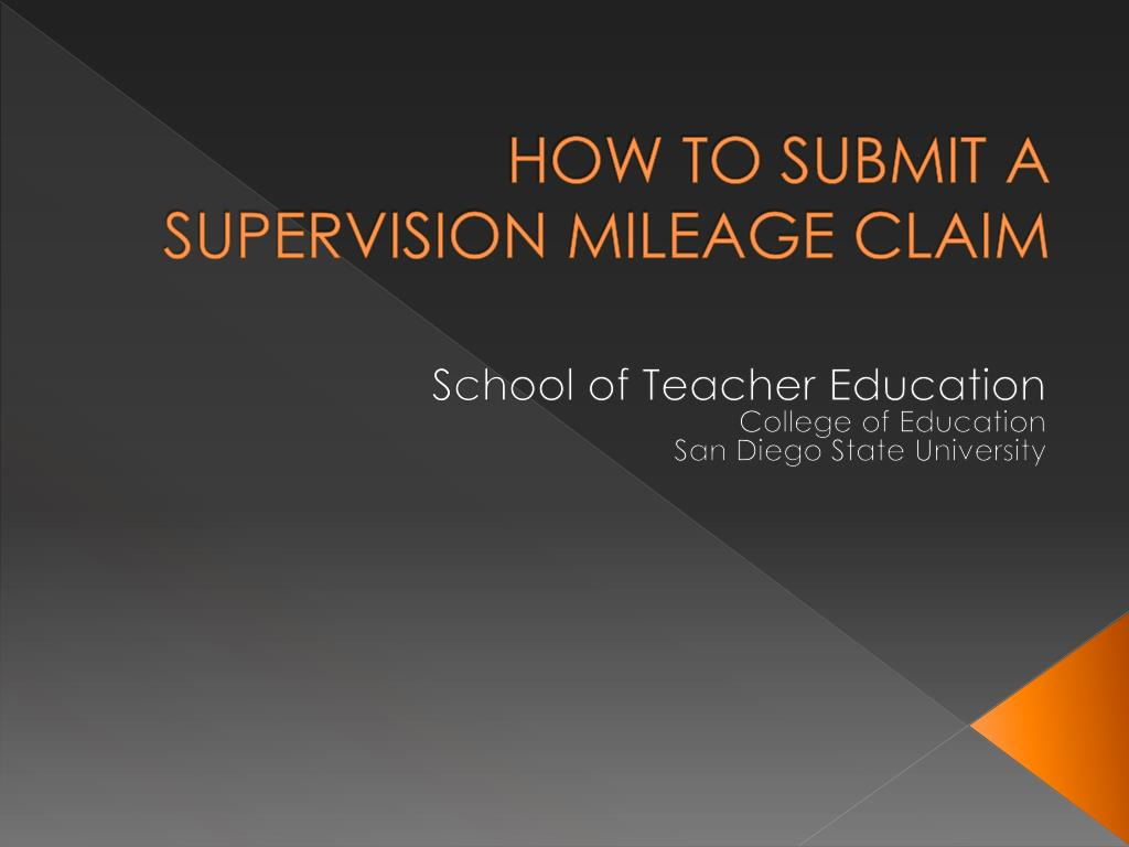 how to submit a supervision mileage claim l.