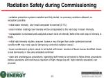 radiation safety during commissioning