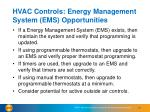 hvac controls energy management system ems opportunities