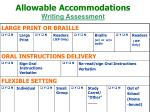 allowable accommodations writing assessment