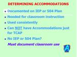 determining accommodations