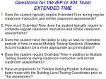 questions for the iep or 504 team extended time