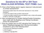 questions for the iep or 504 team read aloud internal test items cont