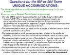 questions for the iep or 504 team unique accommodations