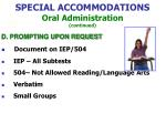 special accommodations oral administration continued67