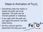 steps to animation of fe 2 o 311