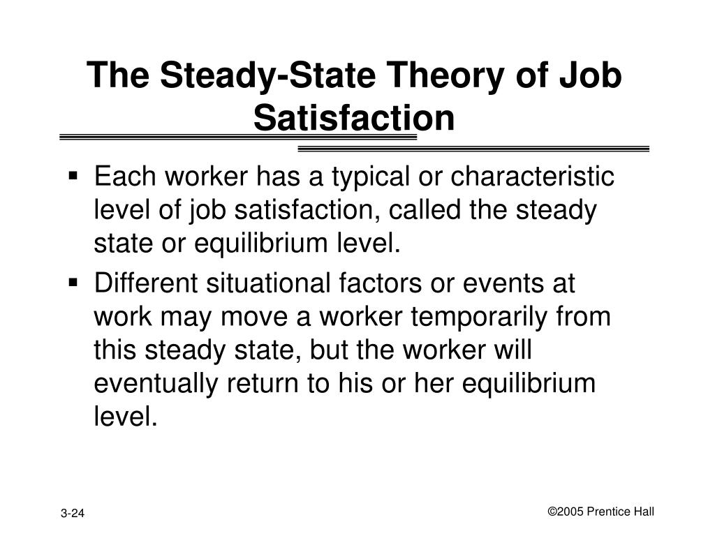The Steady-State Theory of Job Satisfaction