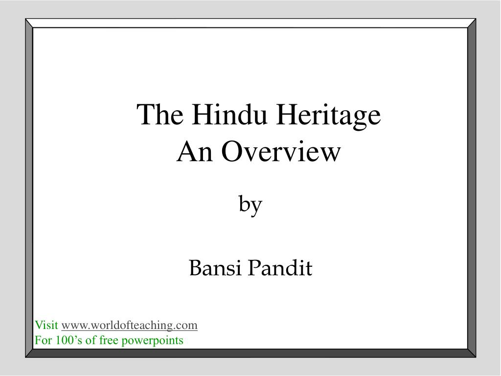 the hindu heritage an overview l.