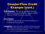 counter flow credit example cont