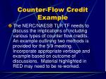 counter flow credit example