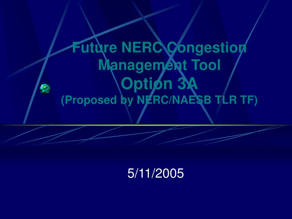 future nerc congestion management tool option 3a proposed by nerc naesb tlr tf l.