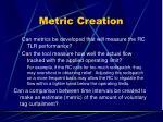 metric creation19