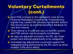 voluntary curtailments cont