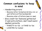 common confusions to keep in mind