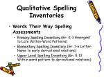 qualitative spelling inventories
