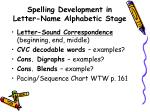 spelling development in letter name alphabetic stage