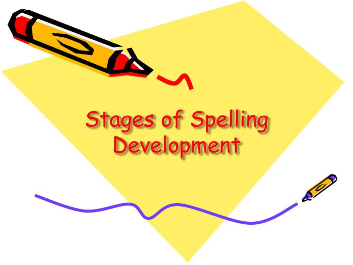 stages of spelling development n.