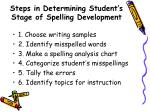 steps in determining student s stage of spelling development