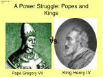 a power struggle popes and kings