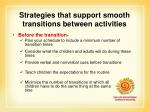 strategies that support smooth transitions between activities