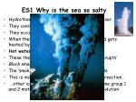 es1 why is the sea so salty