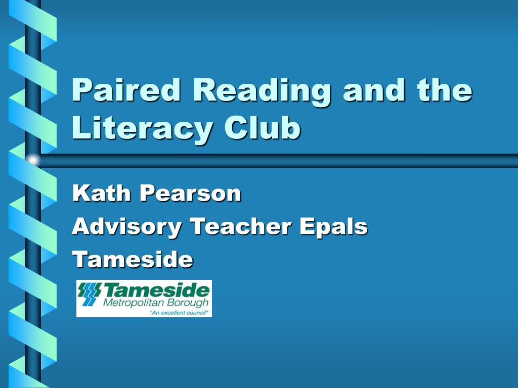 paired reading and the literacy club l.