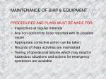 maintenance of ship equipment