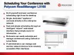 scheduling your conference with polycom readimanager lx100