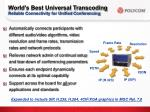 world s best universal transcoding reliable connectivity for unified conferencing