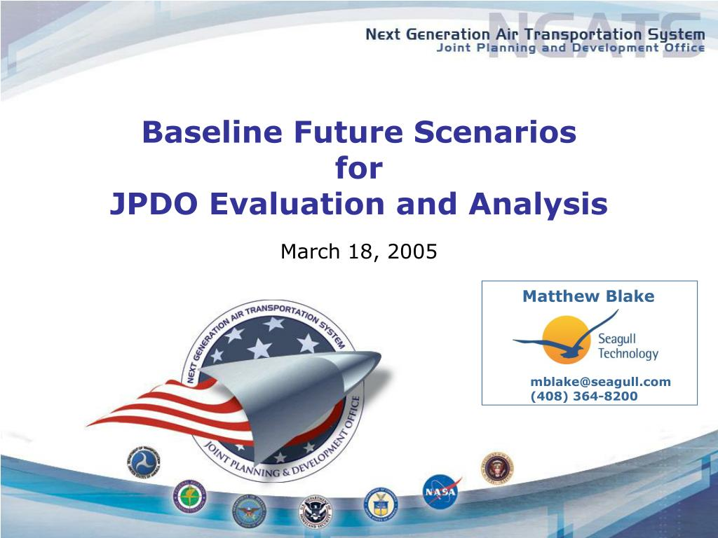 baseline future scenarios for jpdo evaluation and analysis l.