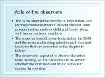 role of the observers