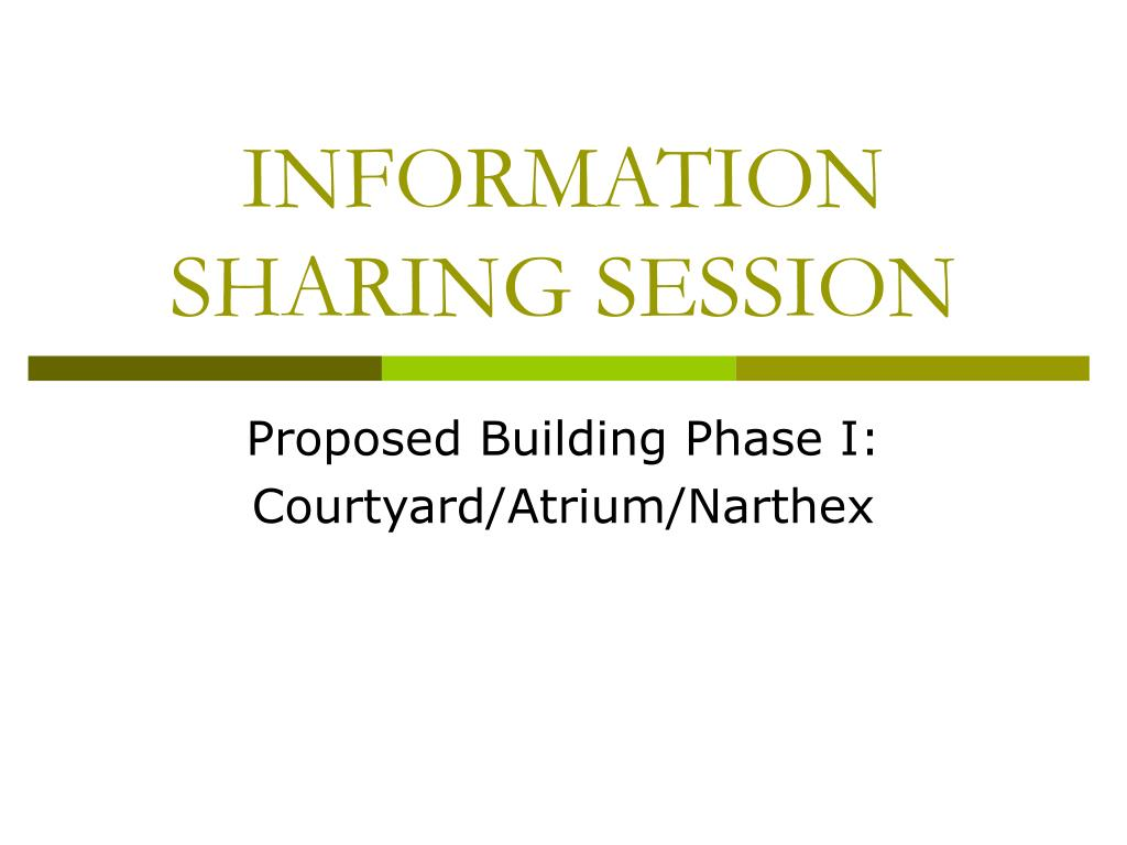 information sharing session l.