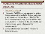 fafsa or free application for federal student aid