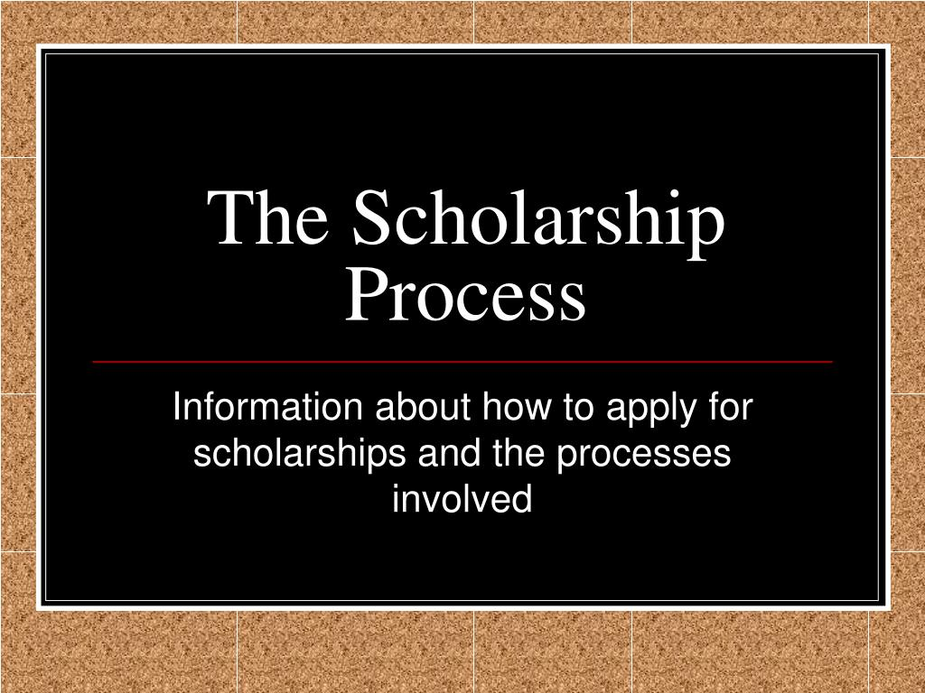 the scholarship process l.