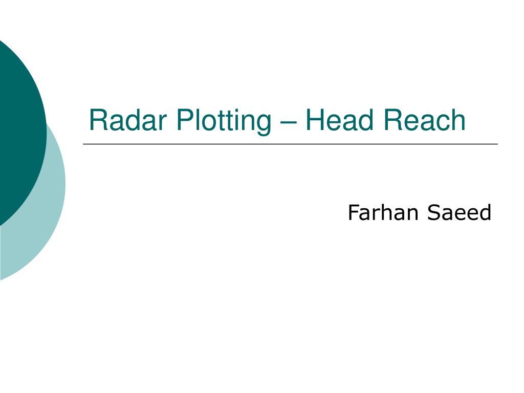 radar plotting head reach l.