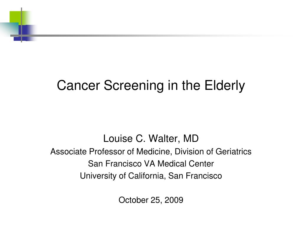 cancer screening in the elderly l.