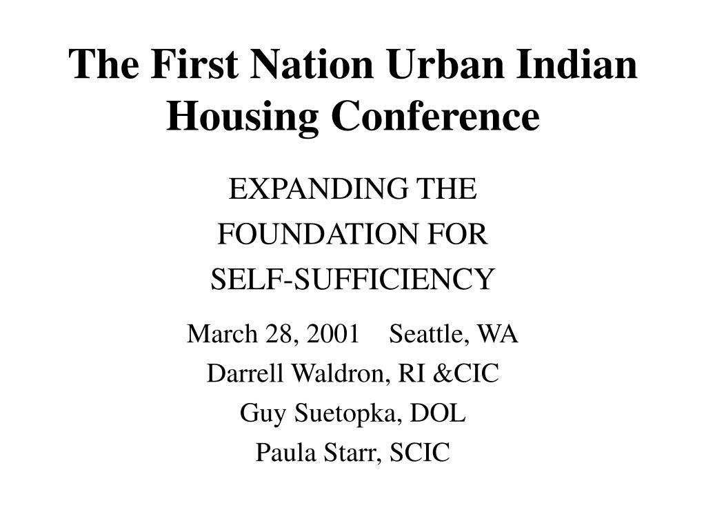 the first nation urban indian housing conference l.