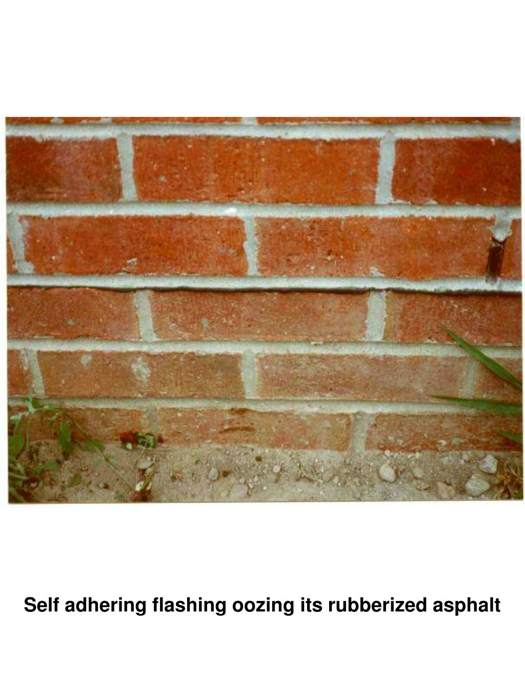 Self adhering flashing oozing its rubberized asphalt