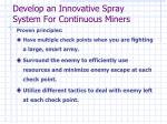 develop an innovative spray system for continuous miners