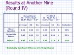results at another mine round iv