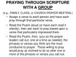 praying through scripture with a group e g family class or church prayer meeting