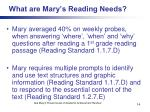 what are mary s reading needs