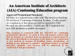 an american institute of architects aia continuing education program
