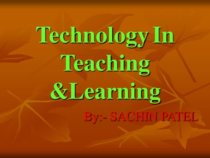 technology in teaching learning n.