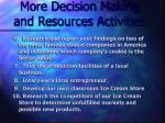 more decision making and resources activities